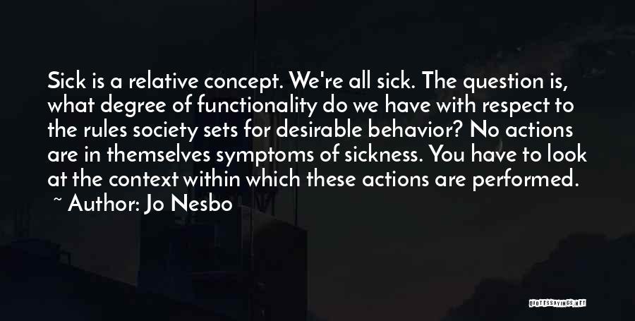 Sick Relative Quotes By Jo Nesbo