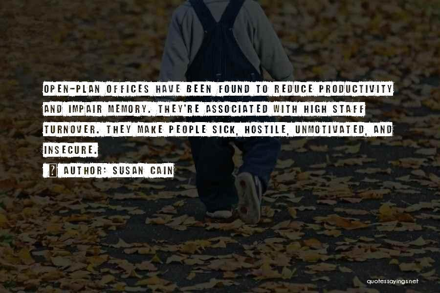 Sick Space Quotes By Susan Cain