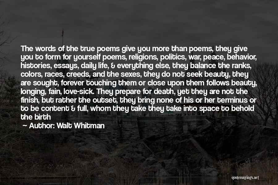 Sick Space Quotes By Walt Whitman
