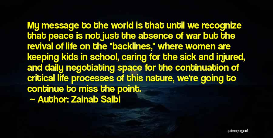 Sick Space Quotes By Zainab Salbi
