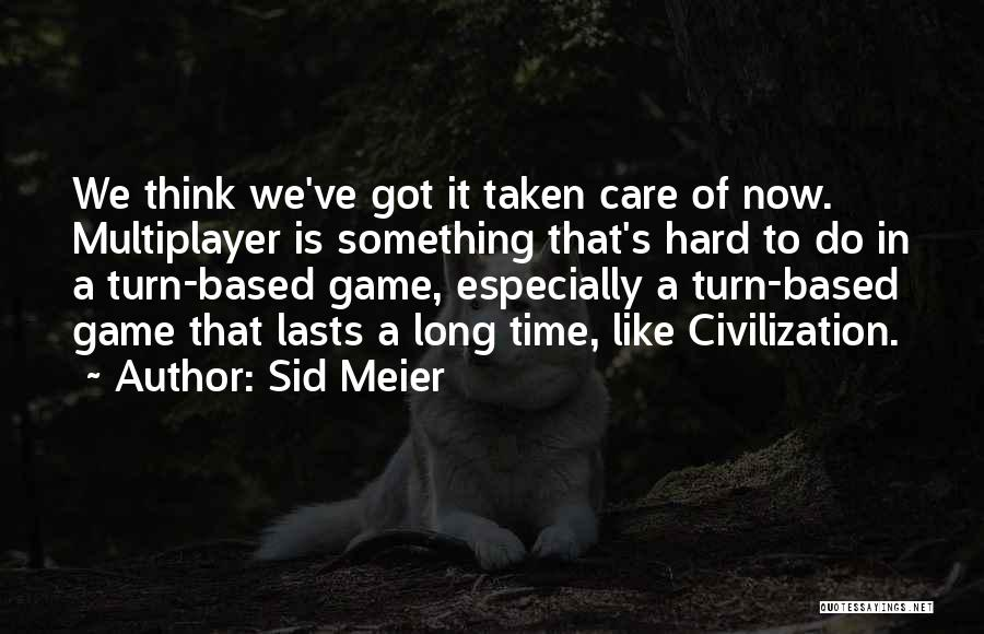 Sid Meier Quotes 1065228