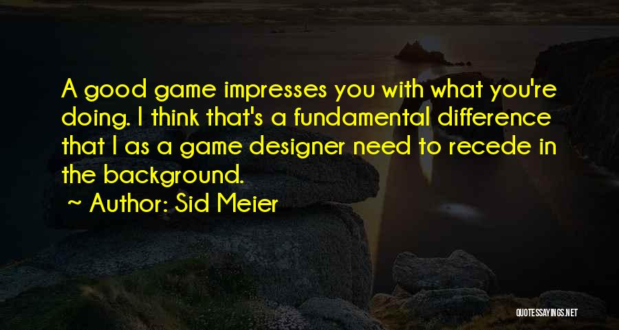 Sid Meier Quotes 1209545