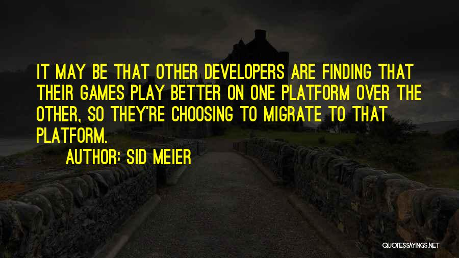 Sid Meier Quotes 2236235