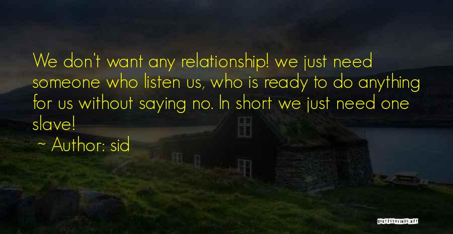 Sid Quotes 1730160