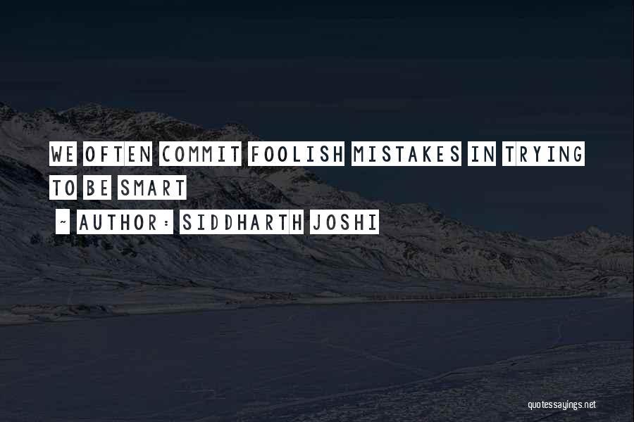 Siddharth Joshi Quotes 298974