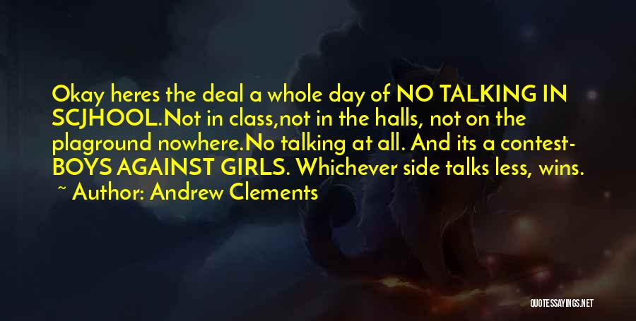 Side Talks Quotes By Andrew Clements
