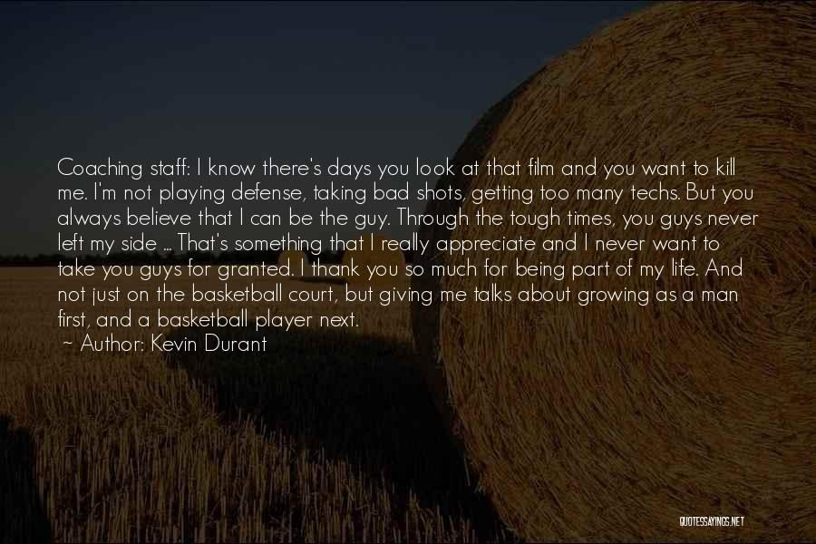 Side Talks Quotes By Kevin Durant