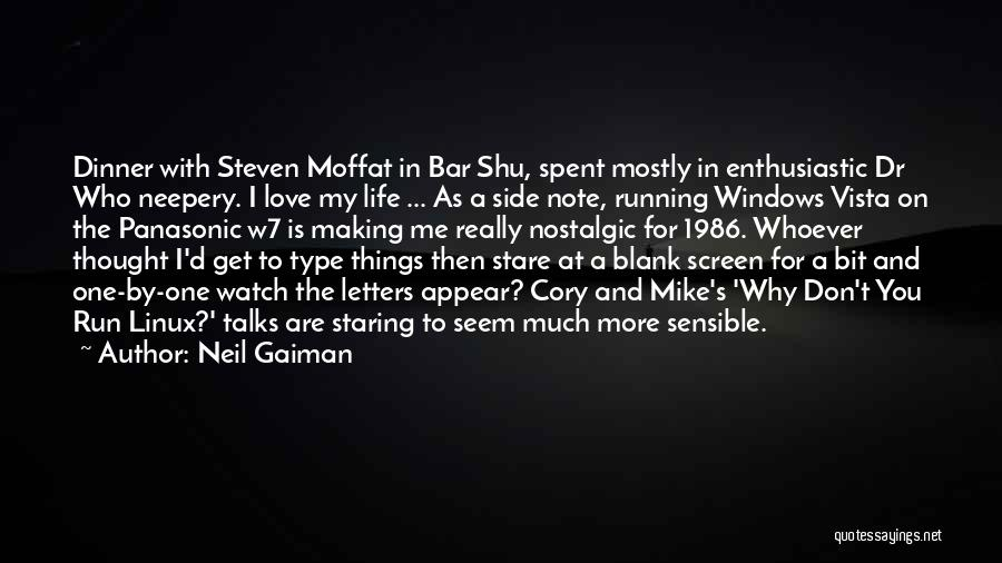 Side Talks Quotes By Neil Gaiman