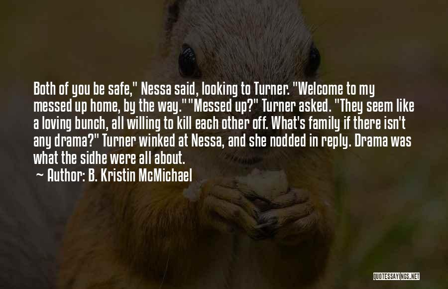 Sidhe Quotes By B. Kristin McMichael