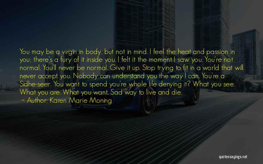 Sidhe Quotes By Karen Marie Moning