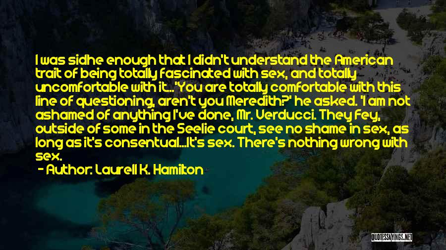 Sidhe Quotes By Laurell K. Hamilton