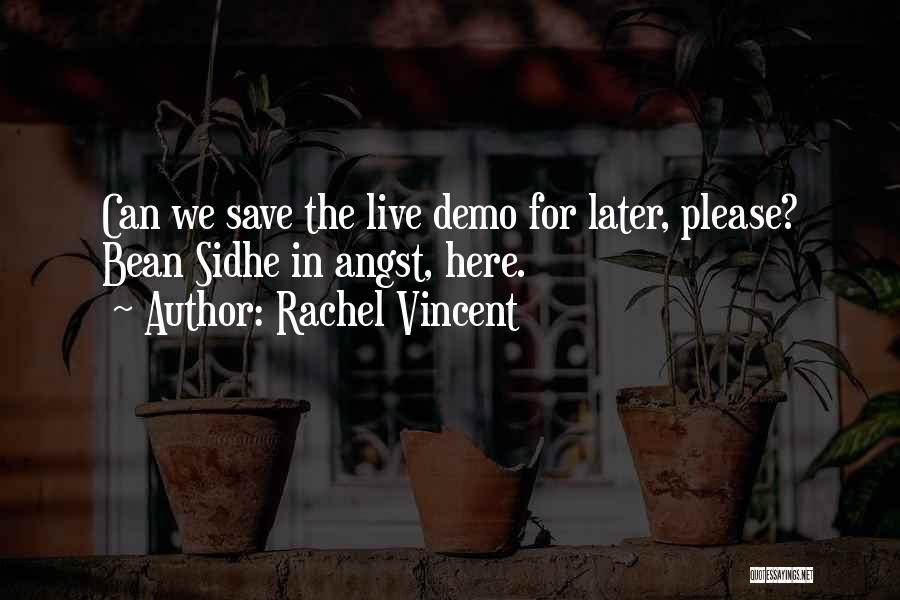 Sidhe Quotes By Rachel Vincent