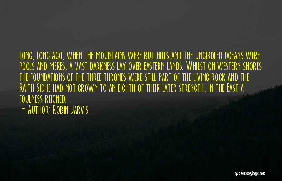 Sidhe Quotes By Robin Jarvis