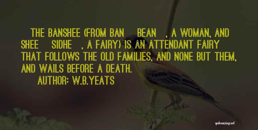 Sidhe Quotes By W.B.Yeats