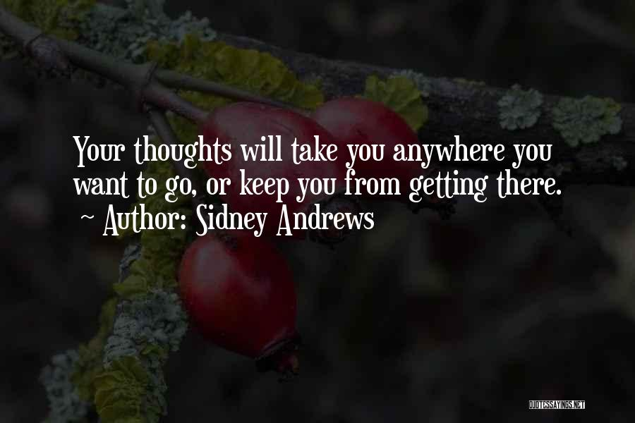 Sidney Andrews Quotes 1025733