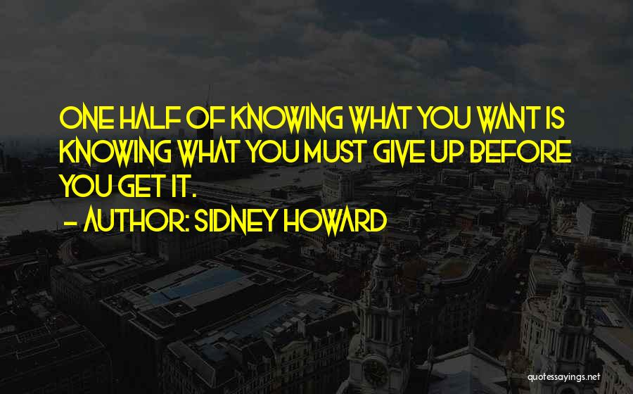 Sidney Howard Quotes 942026