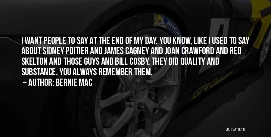 Sidney Quotes By Bernie Mac
