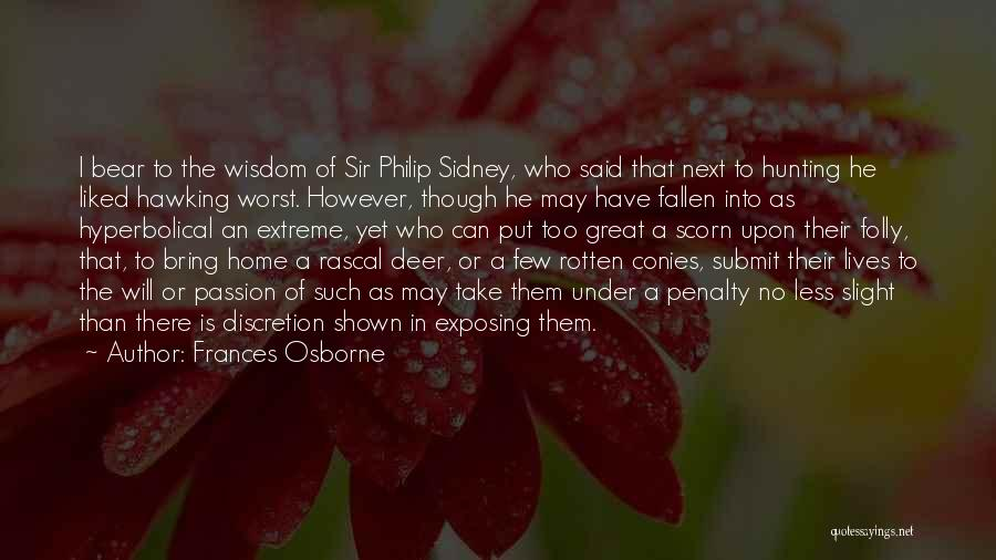 Sidney Quotes By Frances Osborne
