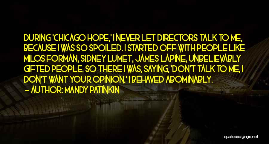 Sidney Quotes By Mandy Patinkin