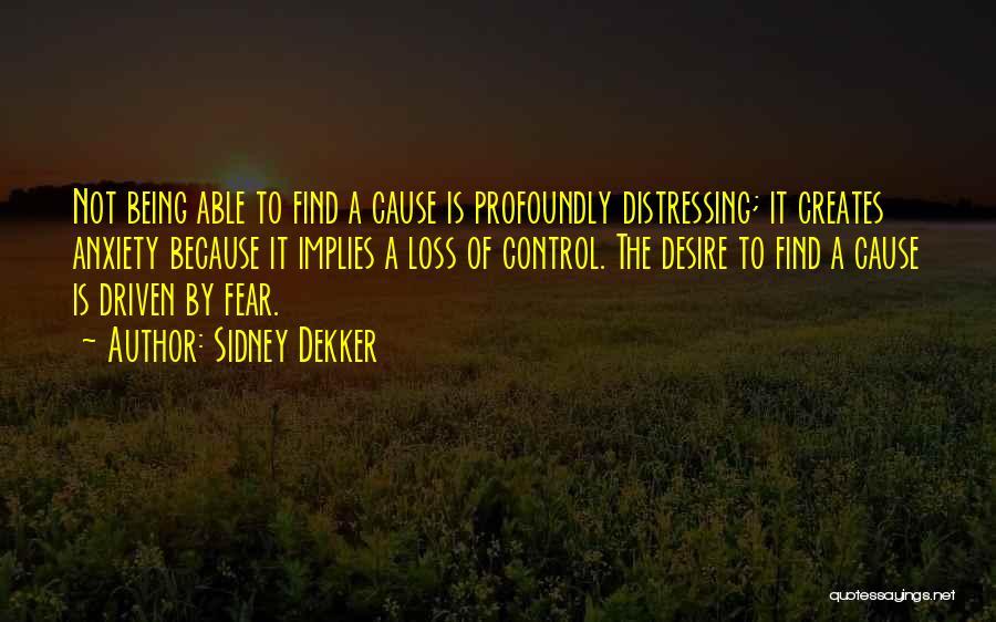 Sidney Quotes By Sidney Dekker