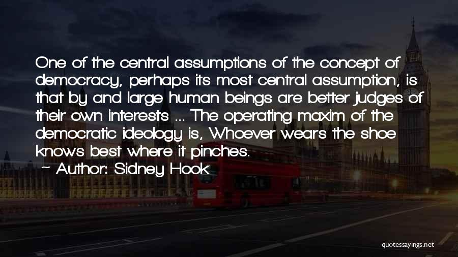 Sidney Quotes By Sidney Hook