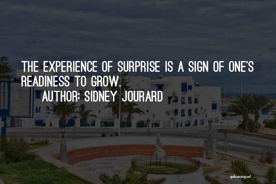 Sidney Quotes By Sidney Jourard
