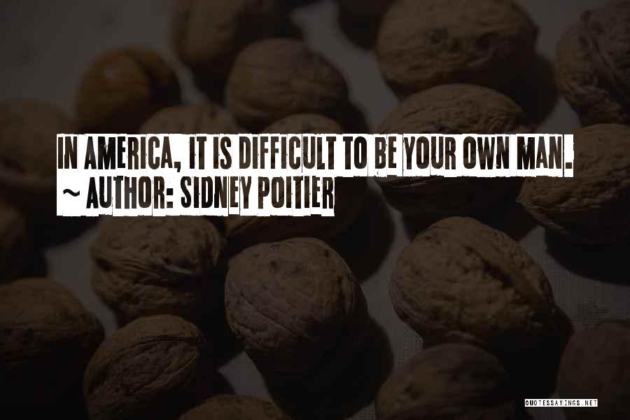 Sidney Quotes By Sidney Poitier