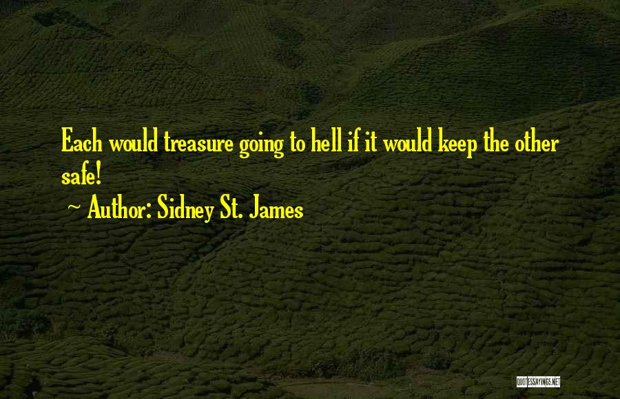 Sidney Quotes By Sidney St. James