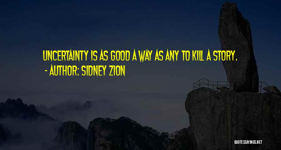 Sidney Quotes By Sidney Zion
