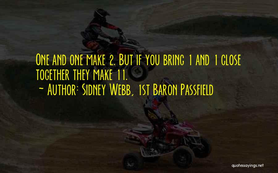 Sidney Webb, 1st Baron Passfield Quotes 998591