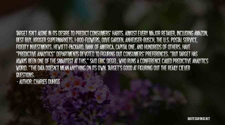 Siegel Quotes By Charles Duhigg