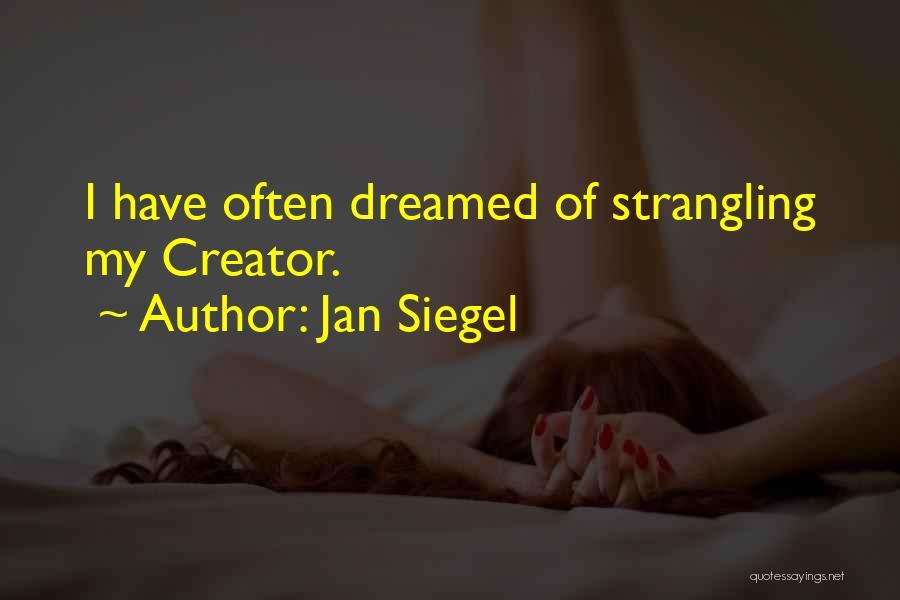 Siegel Quotes By Jan Siegel