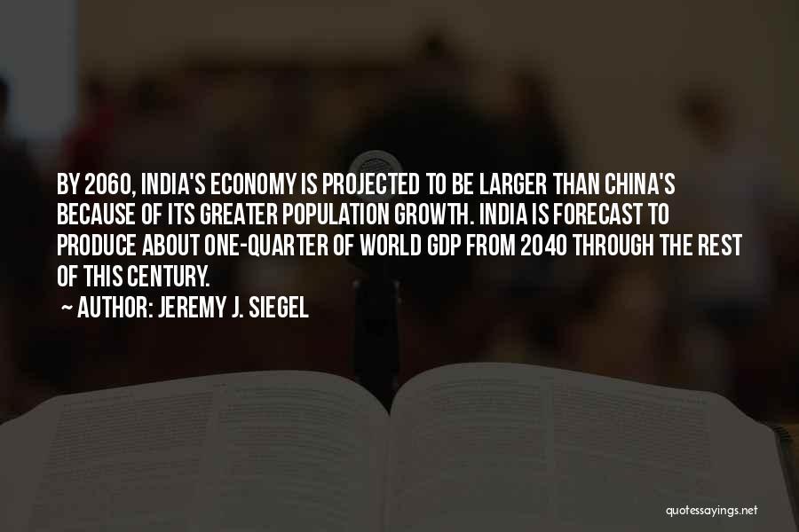 Siegel Quotes By Jeremy J. Siegel