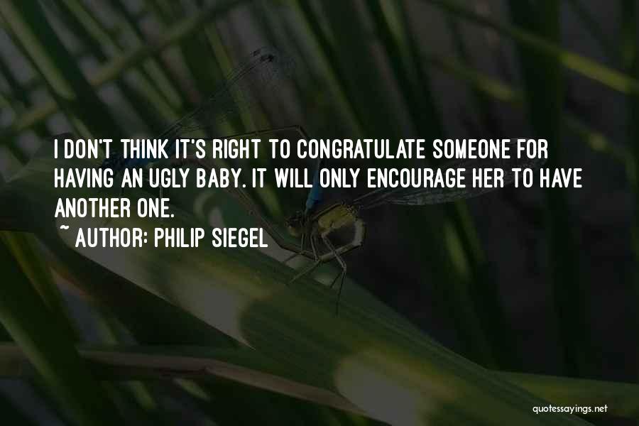 Siegel Quotes By Philip Siegel