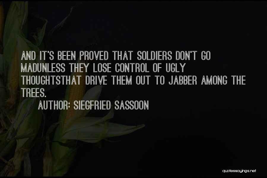 Siegfried Sassoon Quotes 1468703