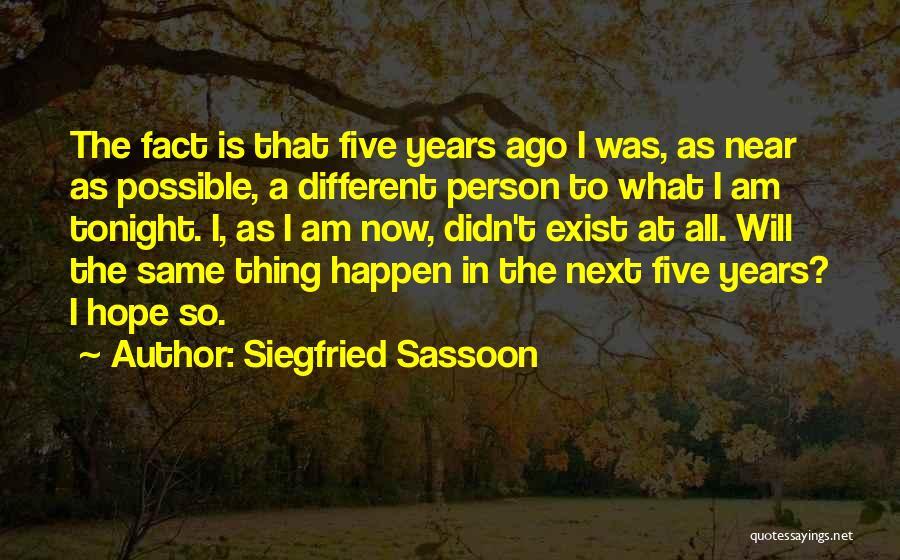 Siegfried Sassoon Quotes 1484600
