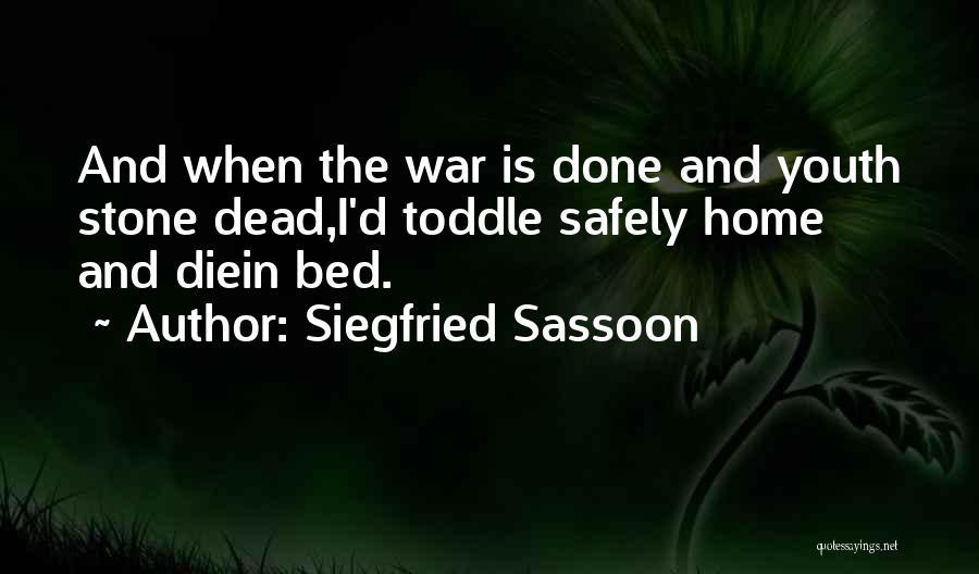 Siegfried Sassoon Quotes 1691475
