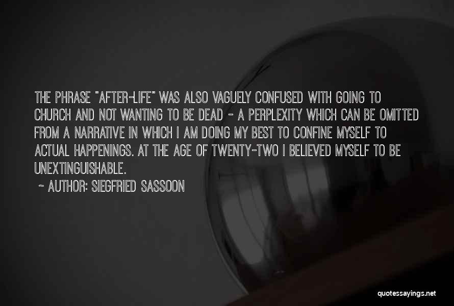 Siegfried Sassoon Quotes 1722545