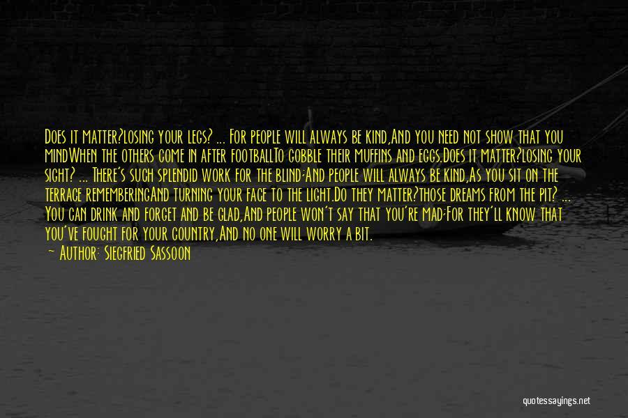Siegfried Sassoon Quotes 371818