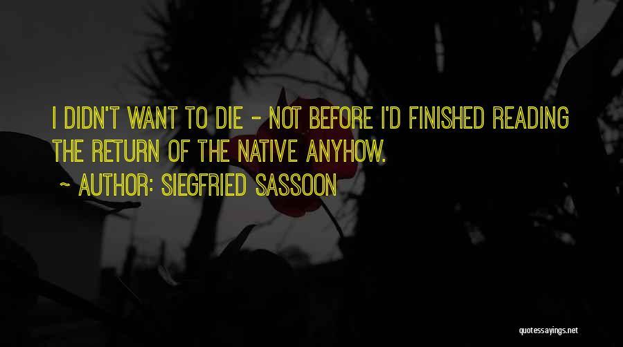 Siegfried Sassoon Quotes 708168