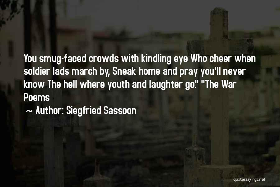 Siegfried Sassoon Quotes 870143