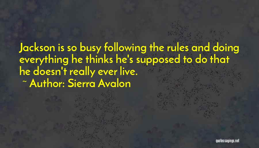 Sierra Avalon Quotes 1470416