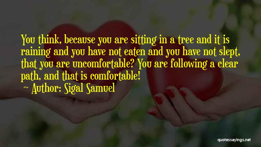 Sigal Samuel Quotes 1010107