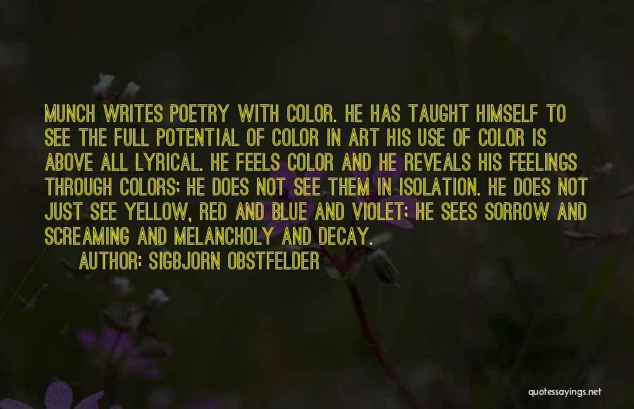 Sigbjorn Obstfelder Quotes 1466536