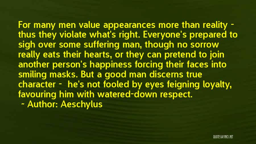 Sigh No More Quotes By Aeschylus