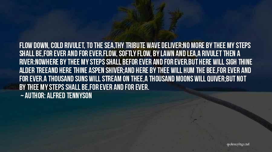 Sigh No More Quotes By Alfred Tennyson