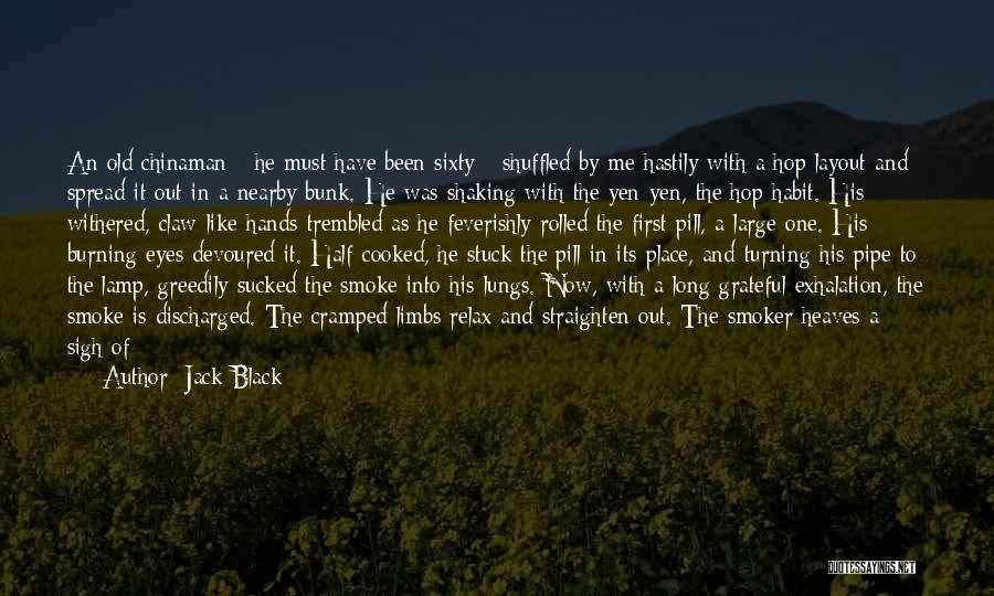 Sigh No More Quotes By Jack Black