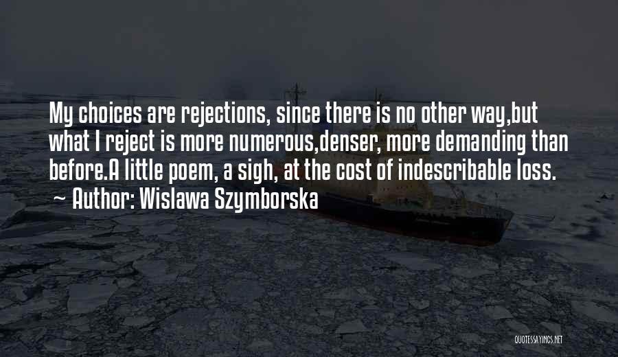 Sigh No More Quotes By Wislawa Szymborska