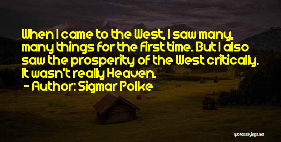 Sigmar Polke Quotes 368272