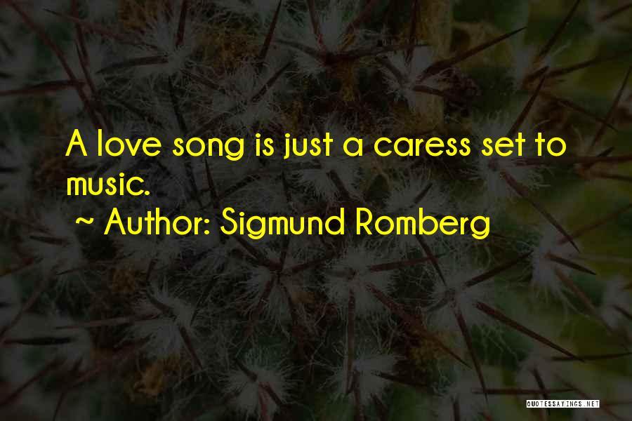 Sigmund Romberg Quotes 1873911